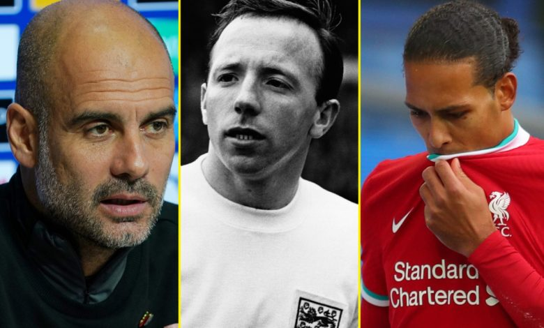England World Cup hero Nobby Stiles dies, Guardiola responds to Barcelona link, Chisora THREE STONE heavier than Usyk, Liverpool provide positive Virgil van Dijk update